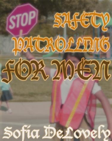 Safety Patrolling FOR MEN